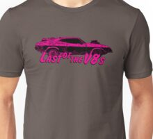 Last of the v8s Unisex T-Shirt