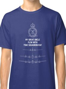 My Great Uncle flew with 75NZ Squadron RAF Classic T-Shirt