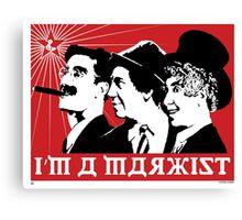 I'm A Marxist Canvas Print