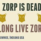 long live zorp by Kate H