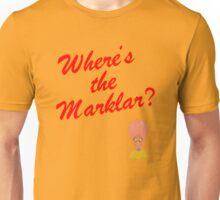Where's the Marklar? Unisex T-Shirt