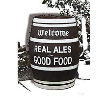 beer barrel real ales good food slogan Photographic Print