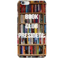 Where would we be without our presidents? iPhone Case/Skin
