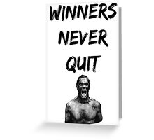Bodybuilding shirt - Winners never quit Greeting Card