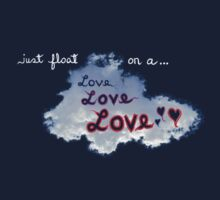 floating on a cloud of love, love, love * Baby Tee