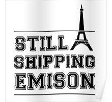 """Still Shipping Emison"" Pretty Little Liars Poster"