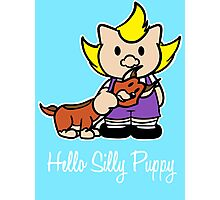 Hello Silly Puppy Photographic Print