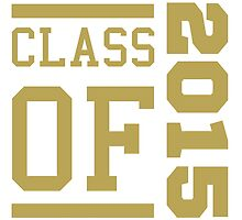 Class Of 2015 (Gold) by thepixelgarden
