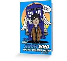 Don't Mess With The Doctor Greeting Card