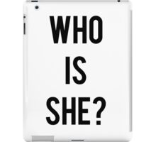 """Who is she?"" popular funny meme iPad Case/Skin"