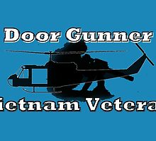 Door Gunner - Vietnam Veteran by Buckwhite