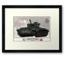 Tank Cruiser Mk. IV (Cromwell) Framed Print