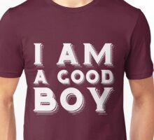 I am a good boy Unisex T-Shirt