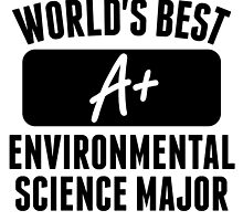 World's Best Environmental Science Major by GiftIdea