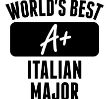 World's Best Italian Major by GiftIdea