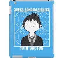 Super Fandom Fighter - 10th Doctor iPad Case/Skin