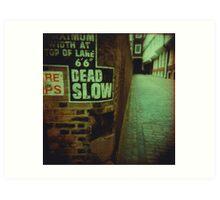 Dead End Actually Art Print