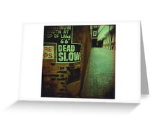 Dead End Actually Greeting Card