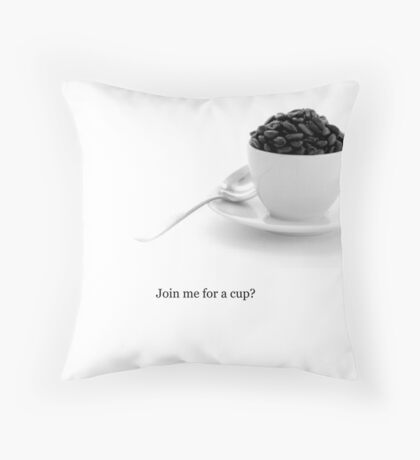 Join me for a cup? Throw Pillow