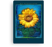 Ho'oponopono Sunflower Cleansing poster Canvas Print