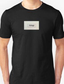 Vintage Words Sign Unisex T-Shirt
