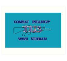 11Bravo - Combat Infantry - WWII Veteran Art Print