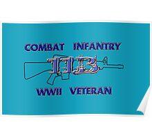 11Bravo - Combat Infantry - WWII Veteran Poster