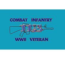 11Bravo - Combat Infantry - WWII Veteran Photographic Print