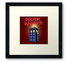 DOCTOR WHOMER Framed Print