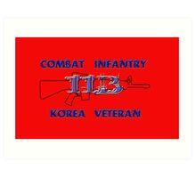 11Bravo - Combat Infantry - Korea Veteran Art Print