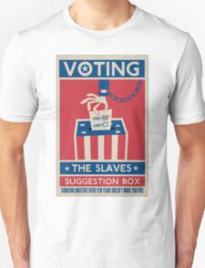 Voting: The Slaves Suggestion Box T-Shirt
