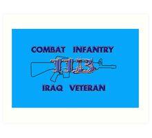 11Bravo - Combat Infantry - Iraq Veteran Art Print