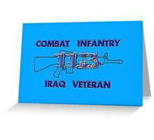11Bravo - Combat Infantry - Iraq Veteran Greeting Card