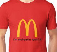 Let's McFreakin' Lose it! Unisex T-Shirt