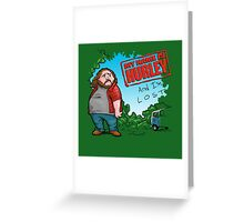 My name is Hurley  Greeting Card