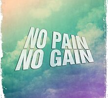 No pain no gain by Dopealicious