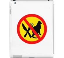DO NOT EAT CATS ROAD SIGN iPad Case/Skin