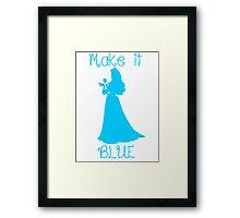 Make it BLUE Framed Print