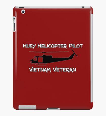 Huey Helicopter Pilot - Vietnam Veteran iPad Case/Skin