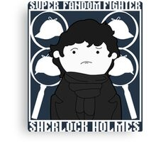 Super Fandom Fighter - Sherlock Canvas Print