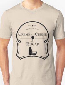 Crème de la Crème a la Edgar V.2 Unisex T-Shirt