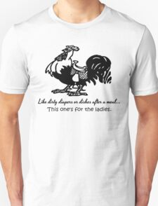 This Cock is for the Ladies T-Shirt