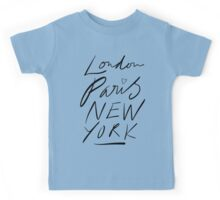 London. Paris. New York. Kids Tee