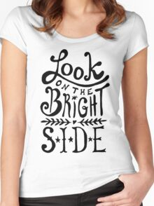 Look On The Bright Side Women's Fitted Scoop T-Shirt