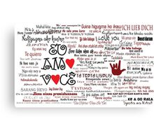 I love you in over 100 different languages! Canvas Print