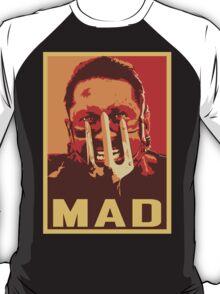 Max Rockatansky MAD (furycolor 2) T-Shirt