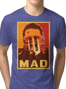 Max Rockatansky MAD (furycolor 2) Tri-blend T-Shirt