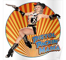 Pistol Packin' Mama (sweet) Poster