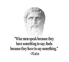Quote By Plato Photographic Print