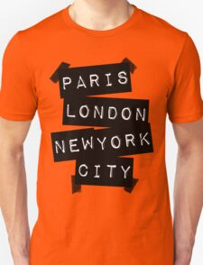 PARIS LONDON NEW YORK CITY Unisex T-Shirt